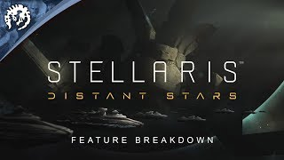 Stellaris: Distant Stars Youtube Video