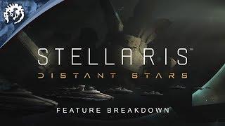 Stellaris: Distant Stars Youtube Video
