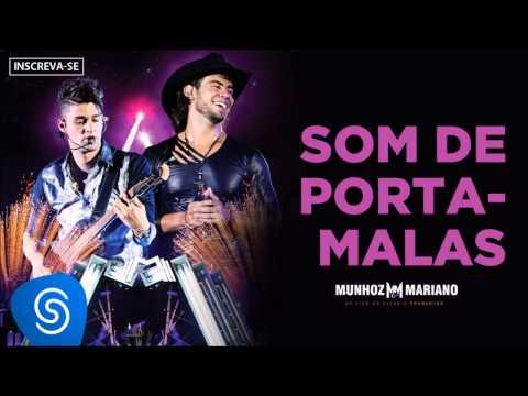Som do Porta Mala - Munhoz e Mariano