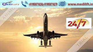 Use Advanced Medical Facility Medilift Air Ambulance in Ranchi
