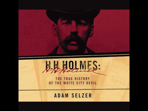 Download H.H. HOLMES By Adam Selzer HD Mp4 3GP Video and MP3