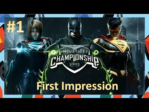 My First Impression about Injustice 2  | Part 1 (PC)