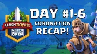 Clash Royale: Coronation Day 1 - 6 Recap - CRNAO