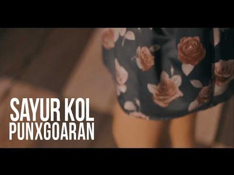Punxgoaran   sayur kol   official video