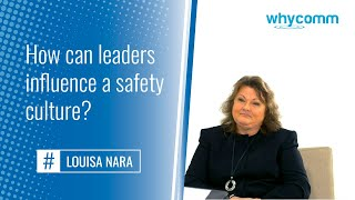 Interview with Louisa Nara | How can leaders influence a safety culture? | (10 of 19)