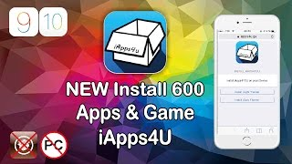 NEW Install iApps4U 600 Hacked Apps & Games FREE for Iphone iOS 9 / 10 - 10.2 No Jailbreak/No PC