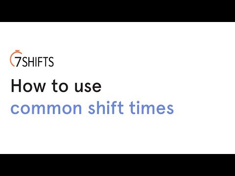 How to use Common Shift Times youtube video thumbnail