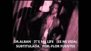Dr Alban It's My Life Subtitulada