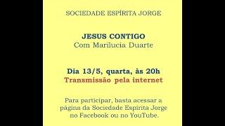 Palestra Jesus contigo – Marilucia Duarte – 13/05/2020