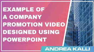 Company Promotion Video example with PowerPoint for Business Marketing