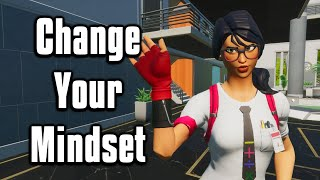 How To Improve Your Mentality In Fortnite! - Pro Mindset Advice!