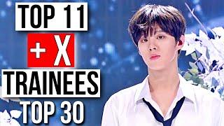 ❌MY TOP 11 + X PRODUCE X101 프로듀스 X101 TRAINEES ♡ TOP 30