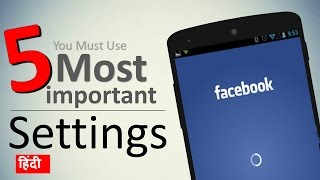 You Must Use These 5 Facebook Settings - Download this Video in MP3, M4A, WEBM, MP4, 3GP