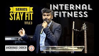 Internal Fitness | Stay Fit Series | Anchorage Church