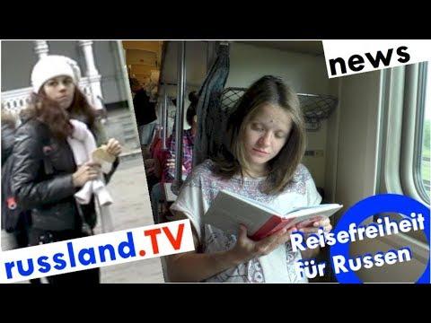 Große Reisefreiheit für Russen [Video]