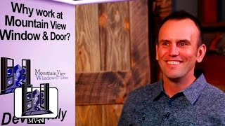 MVTV - Why Work at Mountain View Window & Door?