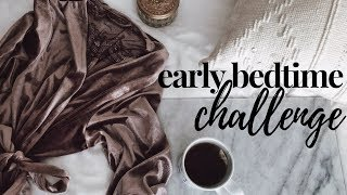 How to Be a Morning Person | Early Bedtime Challenge