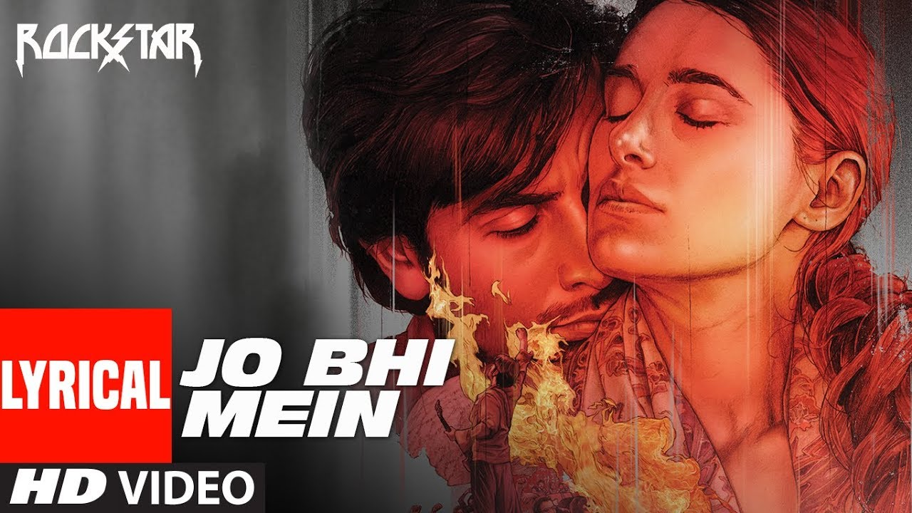 Jo Bhi Main Lyrics in Hindi| Mohit Chauhan Lyrics
