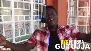 Gutujja B2C & REMA Cover By Gael Will