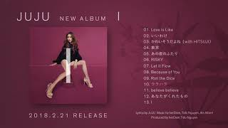 JUJU2.21発売AL「I」全曲ダイジェストムービー
