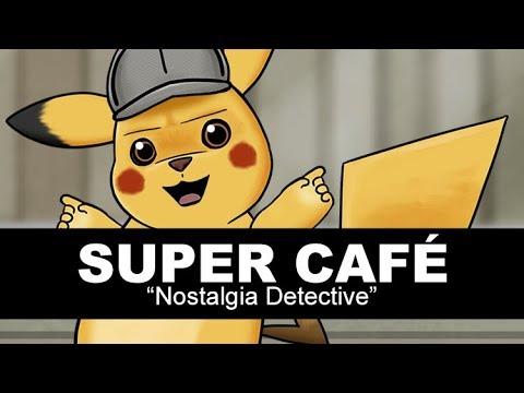 Super Cafe - Nostalgia Detective