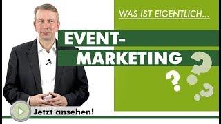 EVENTMARKETING - Was Ist Eigentlich...?