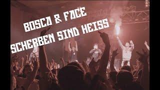 Bosca & Face - Scherben sind heiss (prod. Johnny Illstrument & Toxik Tyson)