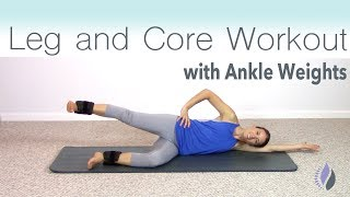 Leg and Core Workout with Ankle Weights