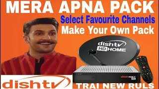 Dish Tv Package / Mera Apna Pack - Choose Your Own Pack