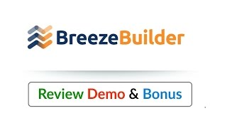 Breeze Builder Review Demo Bonus - 3 In 1 Page & Email Templates Builder