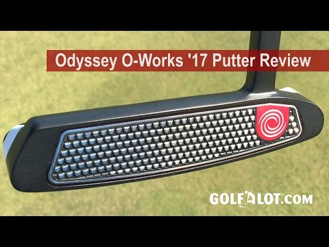 Callaway Odyssey O-Works '17 Putter Review By Golfalot