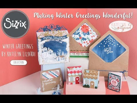 Winter Greetings by Katelyn Lizardi | Sizzix