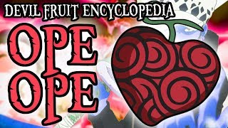 The Ope Ope no Mi (Op-Op Fruit) | Devil Fruit Encyclopedia