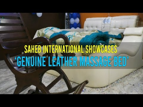 Saheb International showcases 'genuine leather massage bed'
