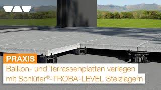 Loses Verlegen von Balkon- und Terrassenplatten mit Stelzlagern: Schlüter-TROBA-LEVEL