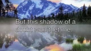 Know By Now, Josh Wilson *lyrics!*