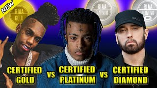 RAP SONGS CERTIFIED GOLD VS RAP SONGS CERTIFIED PLATINUM VS RAP SONGS CERTIFIED DIAMOND 2020