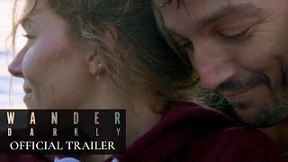 Wander Darkly (2020) Video
