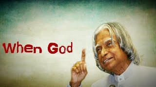 When God || New APJ Abdul Kalam Sir Motivational Whatsapp Status & Quotes ||