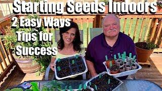 How to Start Seeds Indoors for Your Spring Garden-2 EZ Ways & Tips 4 Success/Spring Garden Series #2