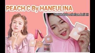[FIRST IMPRESSION + HONEST REVIEW] PEACH C BY HANEULINA 🍑  || Miftahul Jannah