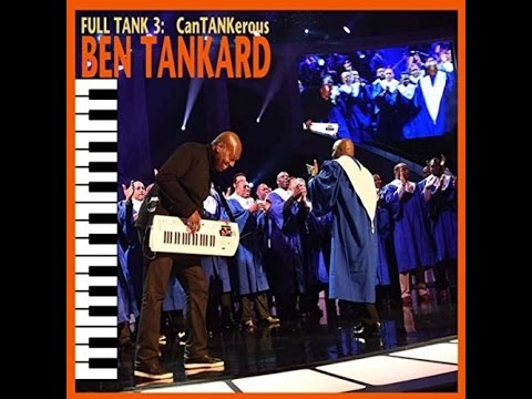 Ben Tankard  - Goodness Gracious Mp3