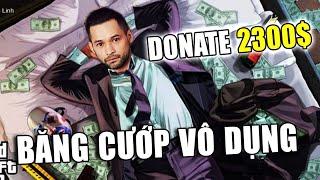 (GTA V Roleplay) Băng cướp vô dụng #5: Donate khủng 2300$ từ đại gia Endereggs.