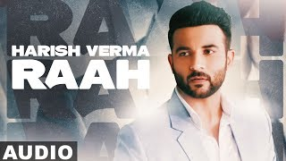 Raah (Full Audio) | Harish Verma | Javed Ali | Shaveeta Pandit | Latest Punjabi Songs 2020