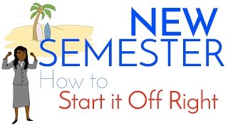 New Semester or Quarter - Tips to Start it Off Right
