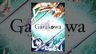 Garakowa: Restore the World