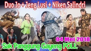 Gayeng POOLL Duo Jo + Jeng Lusi + Niken Salindri Sak Panggung 04 Mei 2018