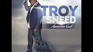 Troy Sneed Move Forward With Lyrics