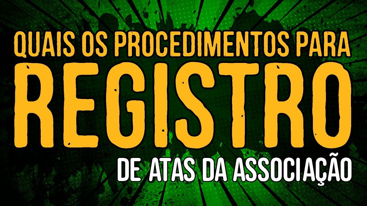 Quais os Procedimentos para Registro de Atas da ONG