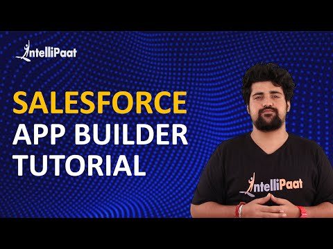 Salesforce App Builder Tutorial | Intellipaat - YouTube